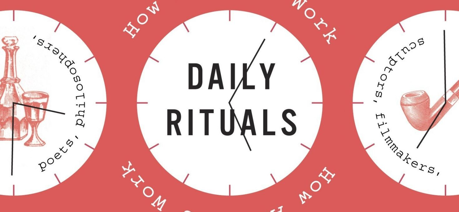 Books worth reading: Daily Rituals – Mason Currey